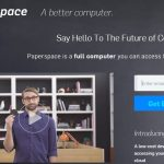 Zillionize Invests In Paperspace – A Computer in the Cloud Accessible from Any Browser