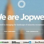 Zillionize Invests in Jopwell – A Tech-Based Recruiting Platform to Connect Skilled Minority Candidates in Established Companies